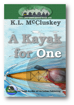 Cover for Kirk Lake Camp series book one, A Kayak For One.